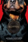 Rotten by Michael Northrop