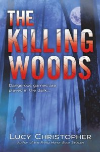 """The Killing Woods"" by Lucy Christopher"